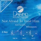 Not Afraid to Trust Him, Acc CD