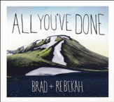All You've Done (2 CDs)