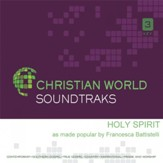 Holy Spirit, Accompaniment Track