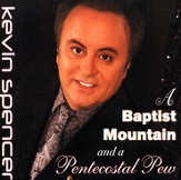 A Baptist Mountain and A Pentecostal Pew