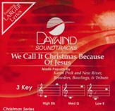 We Call It Christmas Because Of Jesus, Acc CD