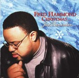 Fred Hammond Christmas...Just Remember, Compact Disc [CD]
