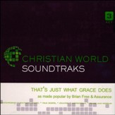 That's Just What Grace Does, Acc CD
