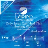 Only Jesus Can Heal This Hurting World, Acc CD