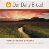 Our Daily Bread: Hymns Of Prayer and Promise - 2 CD Set