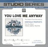 You Love Me Anyway, Accompaniment CD