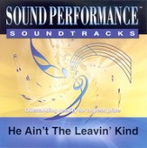 He Ain't The Leavin' Kind, Accompaniment CD