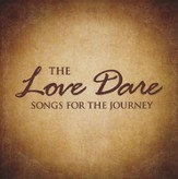 The Love Dare: Songs for the Journey