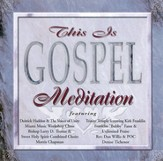 This Is Gospel: Meditation CD
