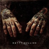 Matty Mullins [Music Download]