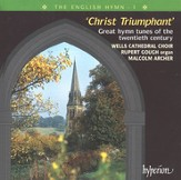 The English Hymn, Volume 1: Christ Triumphant, Compact Disc [CD]
