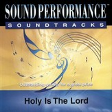 Holy Is The Lord, Accompaniment CD