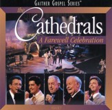 The Cathedrals - A Farewell Celebration [Music Download]