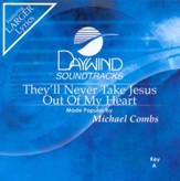 They'll Never Take Jesus Out Of My Heart, Accompaniment CD