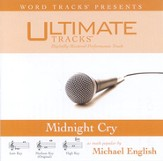 Midnight Cry - Medium key performance track w/o background vocals [Music Download]