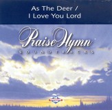 As The Deer/I Love You, Lord, Accompaniment CD