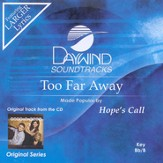 Too Far Away, Accompaniment CD