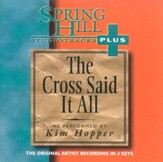 The Cross Said It All, Accompaniment CD