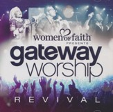 Women of Faith Presents: Gateway Worship Revival