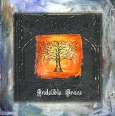 Indelible Grace CD