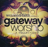 Women of Faith Presents Gateway Worship A Collection