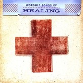 Worship Songs Of Healing CD
