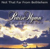 Not That Far From Bethlehem, Accompaniment CD