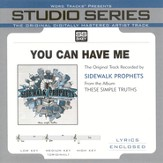 You Can Have Me - Original Key Performance Track w/ Background Vocals [Music Download]