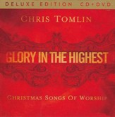 Glory in the Highest: Christmas Songs of Worship (Deluxe Edition, CD + DVD)