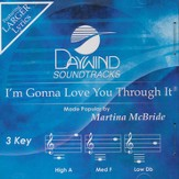 I'm Gonna Love You Through It [Music Download]