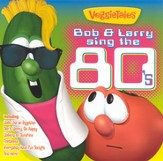 VeggieTales Bob & Larry Sing the 80's CD