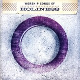 Worship Songs Of Holiness CD