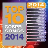 Top 10 Gospel Songs, 2014 Edition