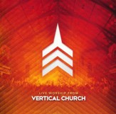 Live Worship From Vertical Church [Music Download]