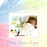 Lullabies: Close Your Eyes, Compact Disc (CD)