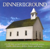 Dinner On The Ground CD