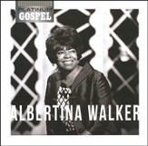 Platinum Gospel-Albertina Walker CD