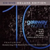 Gateway Worship: The First 10 Years (CD/DVD Combo)