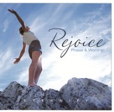Rejoice: Praise & Worship CD