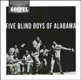 Platinum Gospel-Five Blind Boys of Alabama