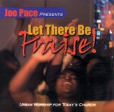 Let There Be Praise! CD