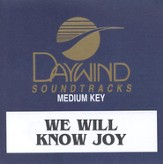 We Will Know Joy, Accompaniment CD