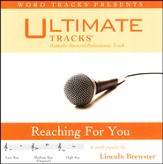 Reaching For You - Medium Key Performance Track w/ Background Vocals [Music Download]