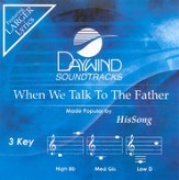When We Talk To The Father, Accompaniment CD