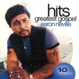 Greatest Hits Gospel: Aaron Neville CD