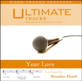 Your Love - Medium Key Performance Track w/ Background Vocals [Music Download]