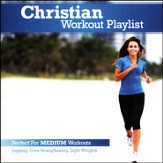Christian Workout Playlist: Medium Paced [Music Download]