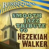 Smooth Jazz Tribute: Hezekiah Walker CD
