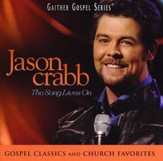 Jason Crabb: The Song Lives On [Music Download]