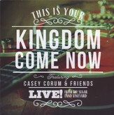 This Is Your Kingdom Now